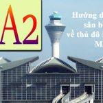 Hướng dẫn đi từ sân bay Klia, Klia2 về thủ đô Kuala Lumpur.