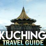 Kinh nghiệm du lịch thành phố mèo Kuching: ăn gì? chơi gì?
