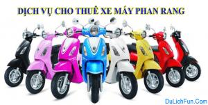 Bỏ túi địa chỉ thuê xe máy ở Phan Rang, Ninh Thuận tốt. Hướng dẫn, kinh nghiệm thuê xe máy ở Phan Rang, Ninh Thuận uy tín, an toàn
