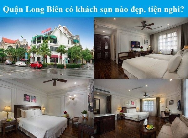 Khách sạn đẹp, tiện nghi ở quận LOng Biên nên chọn. Quận Long Biên có khách sạn nào tốt? Hotel Du Monde