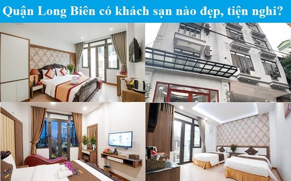 Khách sạn giá rẻ ở quận Long Biên đẹp, tiện nghi, sạch sẽ. Quận Long Biên có khách sạn nào đẹp, giá rẻ?