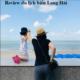 Kinh nghiệm du lịch Long Hải chi tiết, đầy đủ: Du lịch Long Hải nên đi chơi ở đâu?