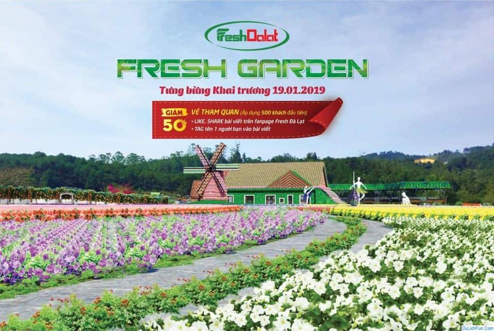 Kinh nghiệm đi Fresh Garden Đà Lạt cụ thể đường đi, giá vé. Hướng dẫn, cẩm nang du lịch Fresh Garden Đà Lạt cụ thể, chi tiết...