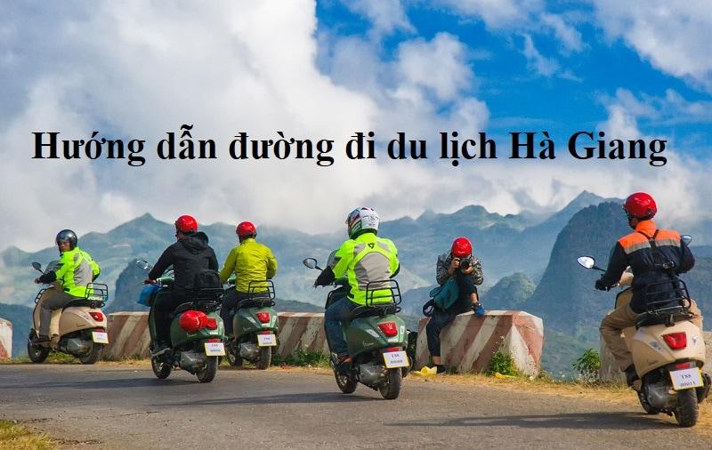 Kinh nghiệm phượt Hà Giang hướng dẫn đường đi Hà Giang
