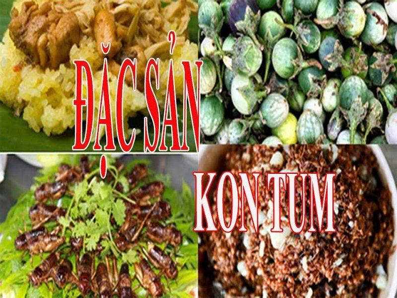 Những món ăn đặc sản nổi tiếng ở Kon Tum