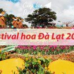 Cập nhật thông tin Festival Hoa Đà Lạt 2019 cụ thể từ A-Z. Thông tin lễ hội hoa Đà Lạt cụ thể thời gian, chương trình, chủ đề...