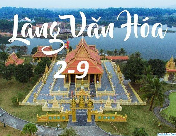 sự hiện HOT 2/9/2019 tại làng văn hóa các dân tộc Việt Nam. Ngày 2/9 ở làng văn hóa các dân tộc Việt Nam có chương trình gì hay?