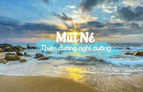 Các khu vui chơi giải trí ở Bình Thuận. Du lịch 63 tỉnh thành phố ở Việt Nam. Biển Mũi Né