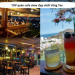 Quán cafe view đẹp nhất Vũng Tàu. Nên uống cafe ở đâu Vũng Tàu? Sơn Đăng Coffee