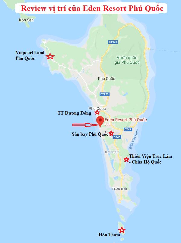 Review vị trí của Eden Resort Phú Quốc từ A-Z. Vị trí của Eden Resort Phú Quốc so với các địa điểm du lịch trên đảo