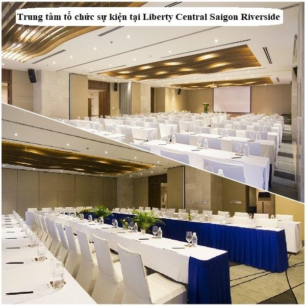 Tổ chức hội nghị và sự kiện tại Liberty Central Saigon Riverside