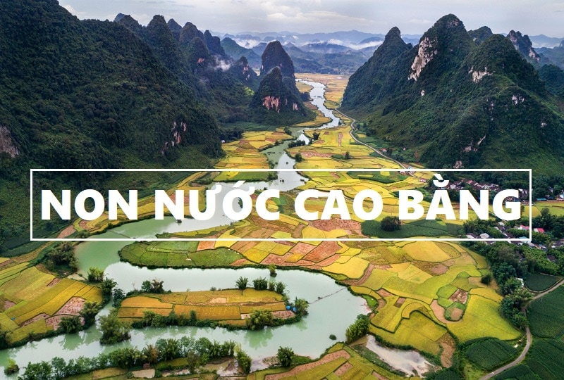 Review công viên địa chất Non Nước Cao Bằng
