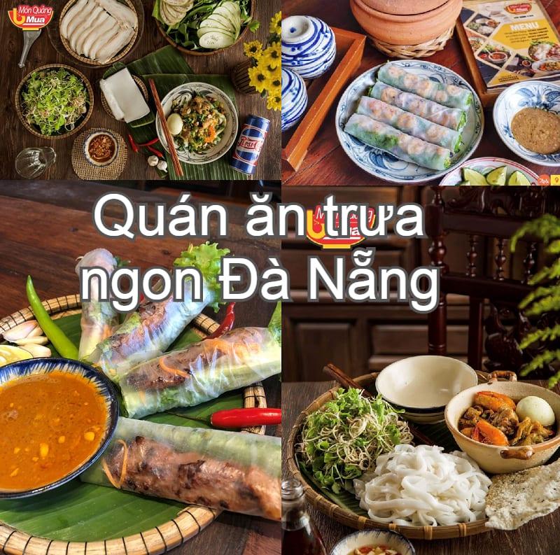 Địa điểm ăn trưa ngon tại Đà Nẵng. Trưa ăn gì ở Đà Nẵng? Mì quảng bà Mua
