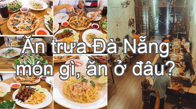 Quán ăn trưa ngon ở Đà Nẵng giá rẻ. Trưa ăn gì ở Đà Nẵng? Mini Cinema Zone 7