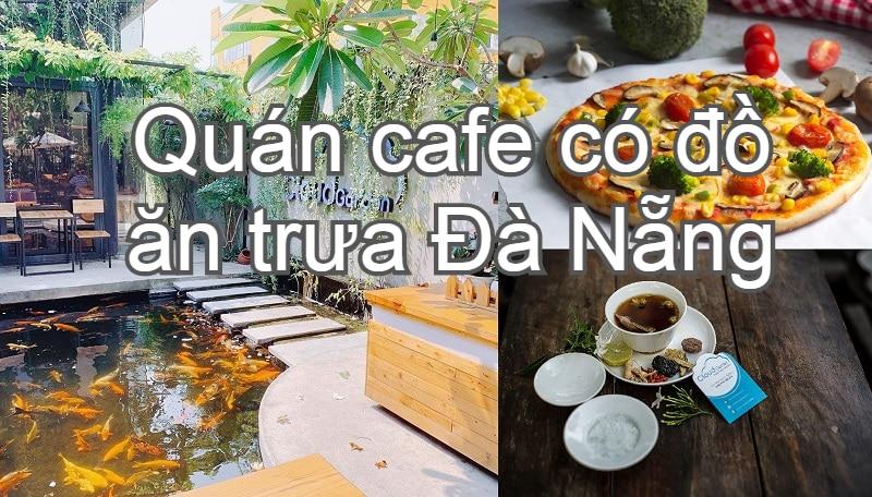 Quán cafe có đồ ăn trưa ở Đà Nẵng. Trưa ăn gì ở Đà Nẵng? Cloud Garden