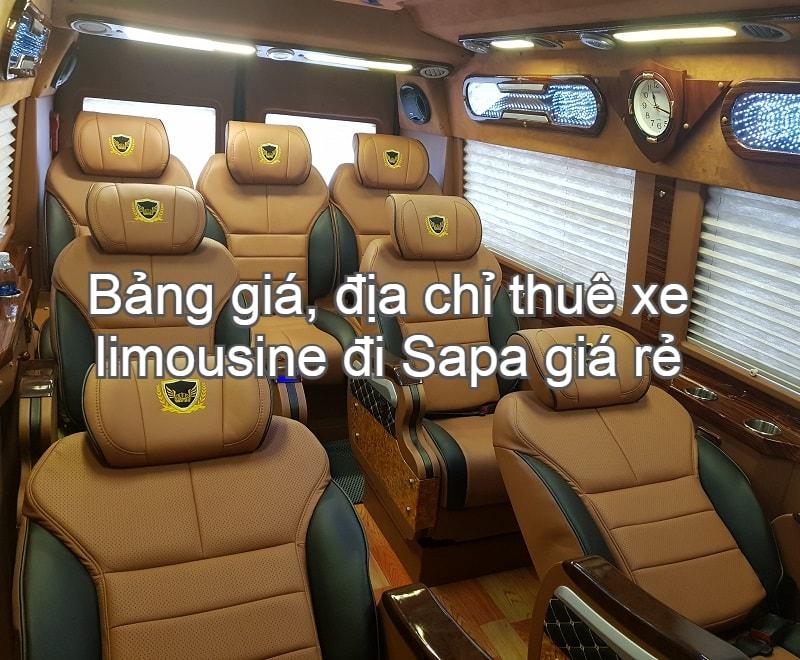 Bảng giá, địa chỉ thuê xe limousine đi Sapa giá rẻ, mới nhất