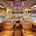Thủ tục, giá thuê xe limousine đi Sapa